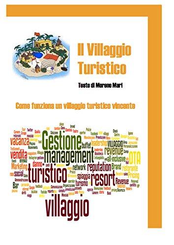 Il villaggio Turistico (Italian Edition)