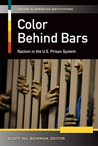 Download Color behind Bars: Racism in the U.S. Prison System (Racism in American Institutions) Pdf