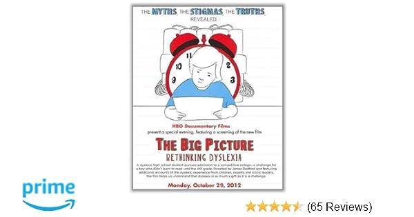 Rethinking How Students With Dyslexia >> Amazon Com The Big Picture Rethinking Dyslexia Sir Richard