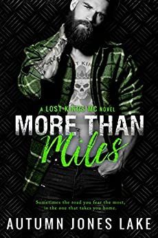 More Than Miles (A Lost Kings MC Novel) by [Lake, Autumn Jones]