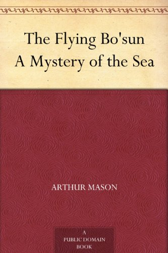 The Flying Bo'sun A Mystery of the Sea