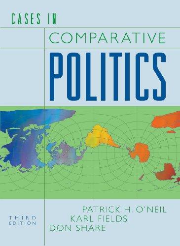 Cases in Comparative Politics (Third Edition)