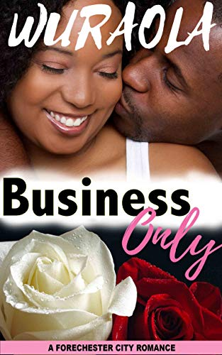 Search : Business Only: A second chance romance novella