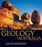 The Geology of Australia, David Johnson, 0521767415