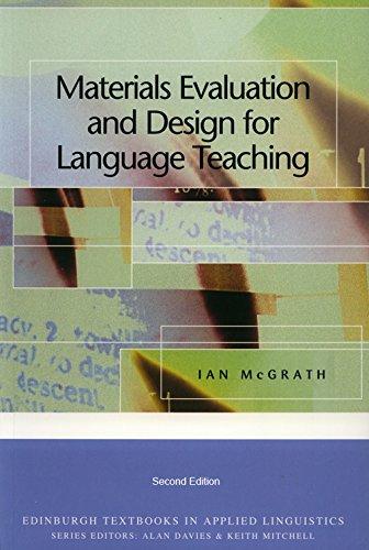 Materials Evaluation and Design for Language Teaching (Edinburgh Textbooks in Applied Linguistics)