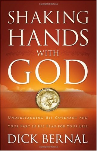 Shaking Hands with God: Understanding His Covenant and Your Part in His Plan for Your Life ebook