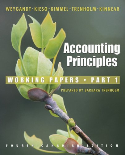 Accounting Principles Fourth Canadian Edition Part 1 Working Papers