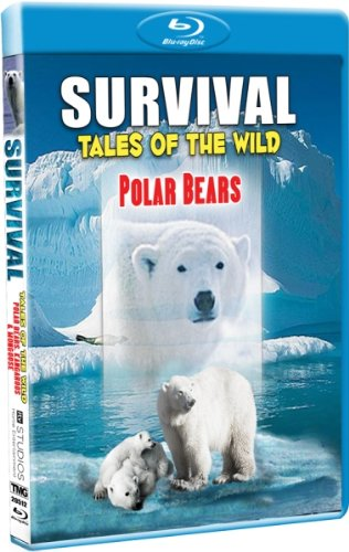 Survival: Tales of the Wild - Polar Bears - Blu-ray!