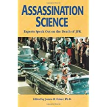Assassination Science : Experts Speak Out on the Death of JFK by James H. Fetzer (1998-12-30)