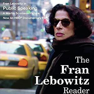 The Fran Lebowitz Reader Audiobook