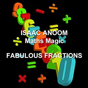 Maths Magic: Fabulous Fractions Audiobook