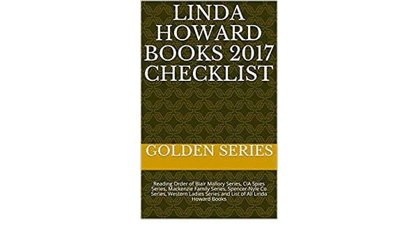 Linda Howard Books 2017 Checklist Reading Order Of Blair Mallory Series CIA Spies Mackenzie Family Spencer Nyle Co Western Ladies