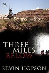 Three Miles Below