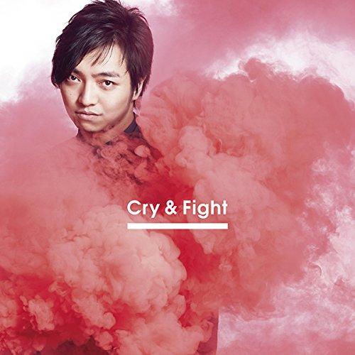 三浦大知 / Cry & Fight [DVD付](Choreo Video盤)