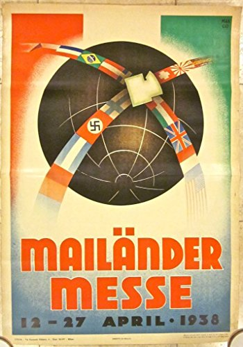 (REDUCED 75 MAILANDER MESSE 1938 ITALIAN MILANO FAIR POSTER- GREAT FLAG ART)