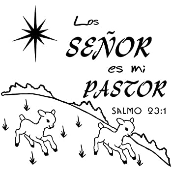 Los SEÑOR es mi PASTOR Salmo 23:1, Espanol, Psalm 23 For Kids Religious Quotes Wall Decal, Spanish Religious Art For Children, BLACK Vinyl Christian Wall ...