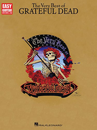 The Very Best of Grateful Dead Songbook (Easy Guitar With Notes and Tabs) ()