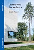Gedenkstatte Bergen-Belsen : English Version, Buchse, Nicolas and Grimmenstein, Bernadette, 3867111189
