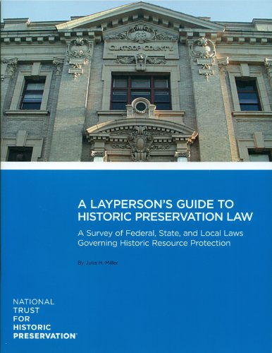LAYPERSON'S GUIDE TO PRESERVATION LAW