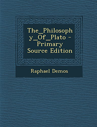 The_philosophy_of_plato - Primary Source Edition