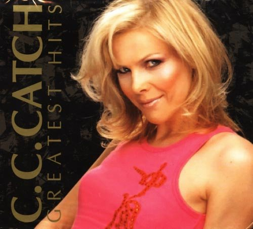 C.C. Catch - Greatest Hits - C C Catch
