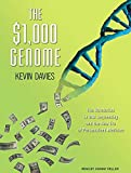 The $1,000 Genome: The Revolution in DNA Sequencing and the New Era of Personalized MEdicineLives