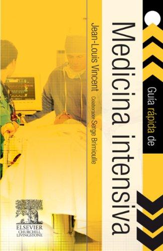 Descargar Libro Guía Rápida De Medicina Intensiva J.-l. Vincent