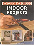 Do-It-Yourself Indoor Projects, Mike Trier, 0806969474