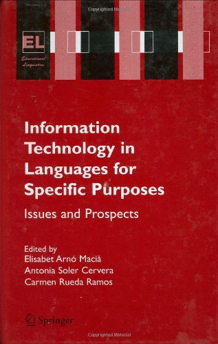 Download Information Technology in Languages for Specific Purposes: 7 (Educational Linguistics) Pdf