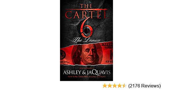 The cartel 6 the demise kindle edition by ashley jaquavis the cartel 6 the demise kindle edition by ashley jaquavis literature fiction kindle ebooks amazon fandeluxe Image collections
