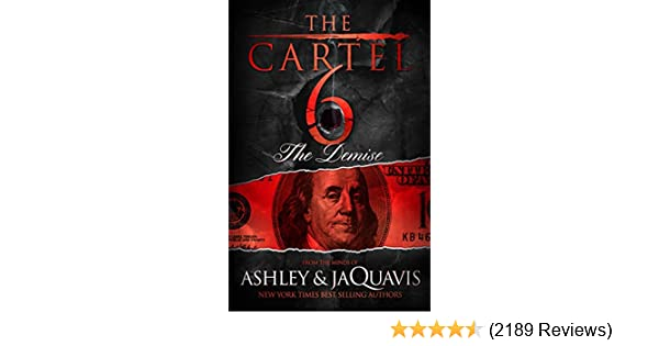 The cartel 6 the demise kindle edition by ashley jaquavis the cartel 6 the demise kindle edition by ashley jaquavis literature fiction kindle ebooks amazon fandeluxe Choice Image