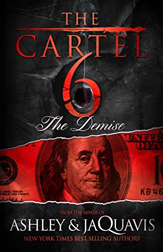 The Cartel 6: The Demise (Mart Vegas World Las)