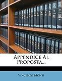 Appendice Al Proposta, Vincenzo Monti, 1277370907
