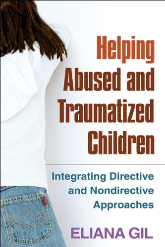 Helping Abused and Traumatized Children: Integrating...