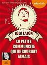 La petite communiste qui ne souriait jamais: Livre audio 1 CD MP3 - 634 Mo - Avant-propos, extrait et remerciements lus par l'auteur - Entretien par Lafon