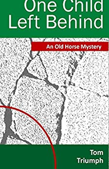 A mystery solved by an iconoclast teacher, Old Horse