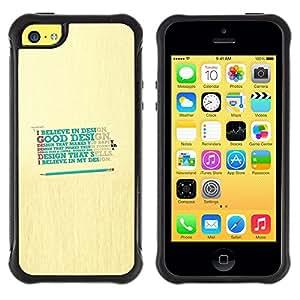 All-Round híbrido Heavy Duty de goma duro caso cubierta protectora Accesorio Generación-II BY RAYDREAMMM - Apple iPhone 5C - Design Believe God Good Happy Quote