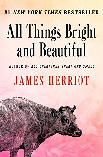 All Things Bright and Beautiful (All Creatures Great and Small) cover