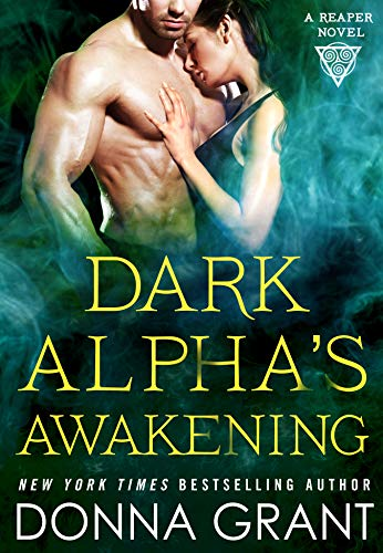 Dark Alpha's Awakening: A Reaper Novel (Reapers Book 7) by [Grant, Donna]