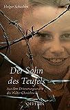 Der Sohn des Teufels: Aus dem Erinnerungsarchiv des Walter Chmielewski