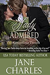 Lady Admired (Tenacious Trents Series #10)