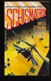 Schismatrix, Bruce Sterling, 0441754007