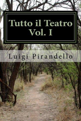 1: Tutto il Teatro Vol. I: Maschere Nude (Volume 1) (Italian Edition)