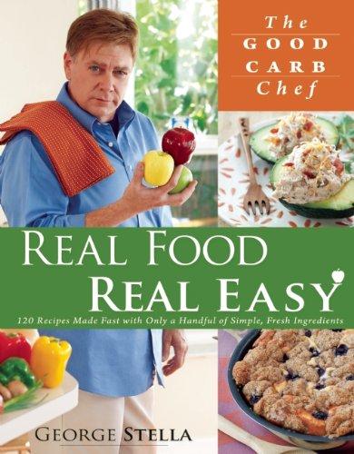 Real Food Real Easy by George Stella