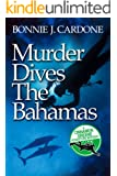 Murder Dives the Bahamas (Cinnamon Greene Adventure Mysteries Book 2)