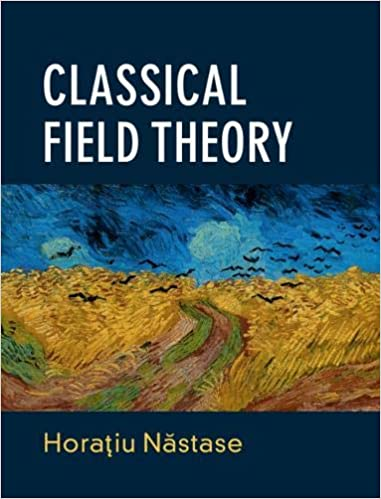 Classical Field Theory: Horaƫiu Năstase: 9781108477017: Amazon com