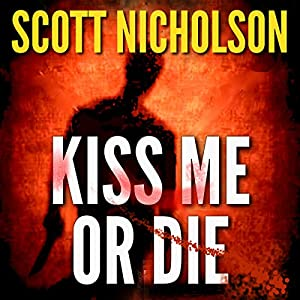 Kiss Me or Die Audiobook