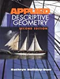 img - for Applied Descriptive Geometry by Kathryn Ann Holliday-Darr (1998-03-06) book / textbook / text book