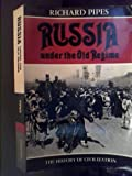 Russia under the Old Regime, Pipes, Richard E., 002395700X