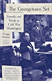 img - for The Georgetown Set: Friends and Rivals in Cold War Washington book / textbook / text book